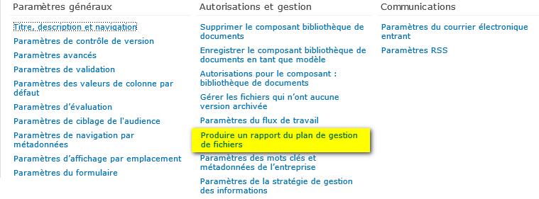 Paramètres du Rapport du plan de gestion des fichiers