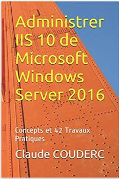 Administrer IIS 10 de Microsoft Windows Server 2016